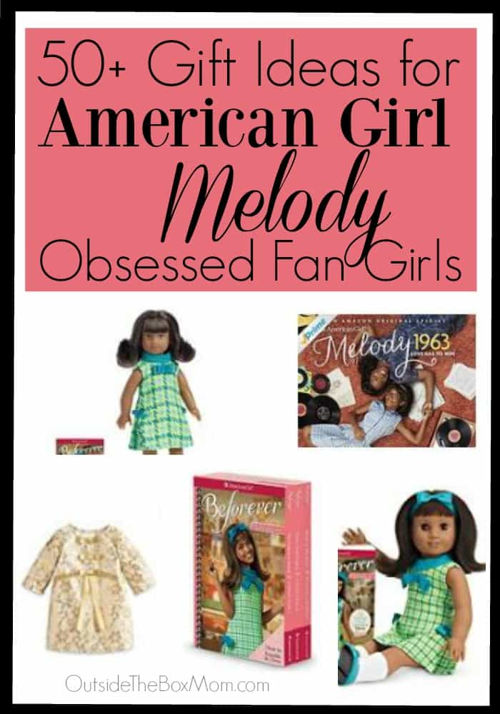 Gift Ideas for Girls Obsessed With American Girl Melody
