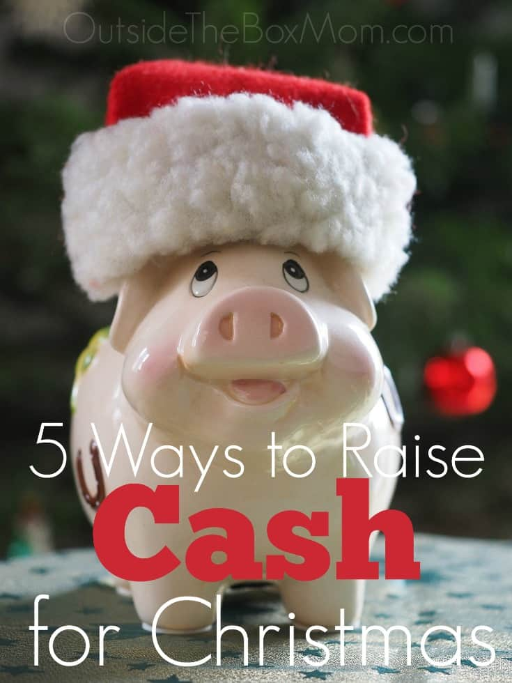 5 Ways to Raise Cash for Christmas