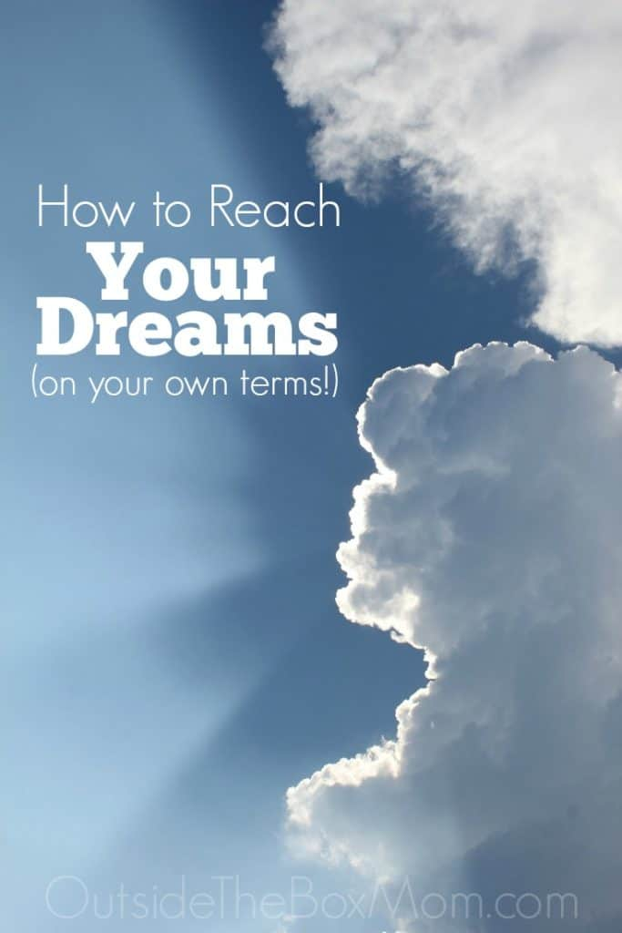 How to Reach Your Dreams