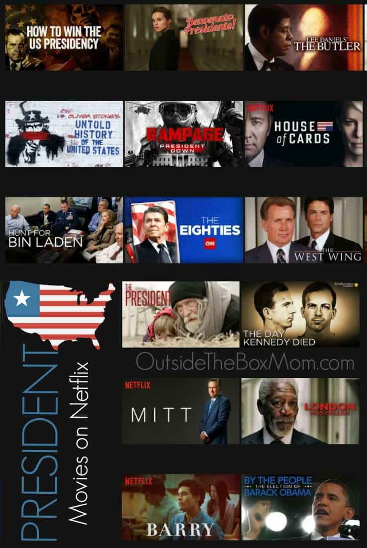 21 President Movies To Watch On Netflix Working Mom Blog