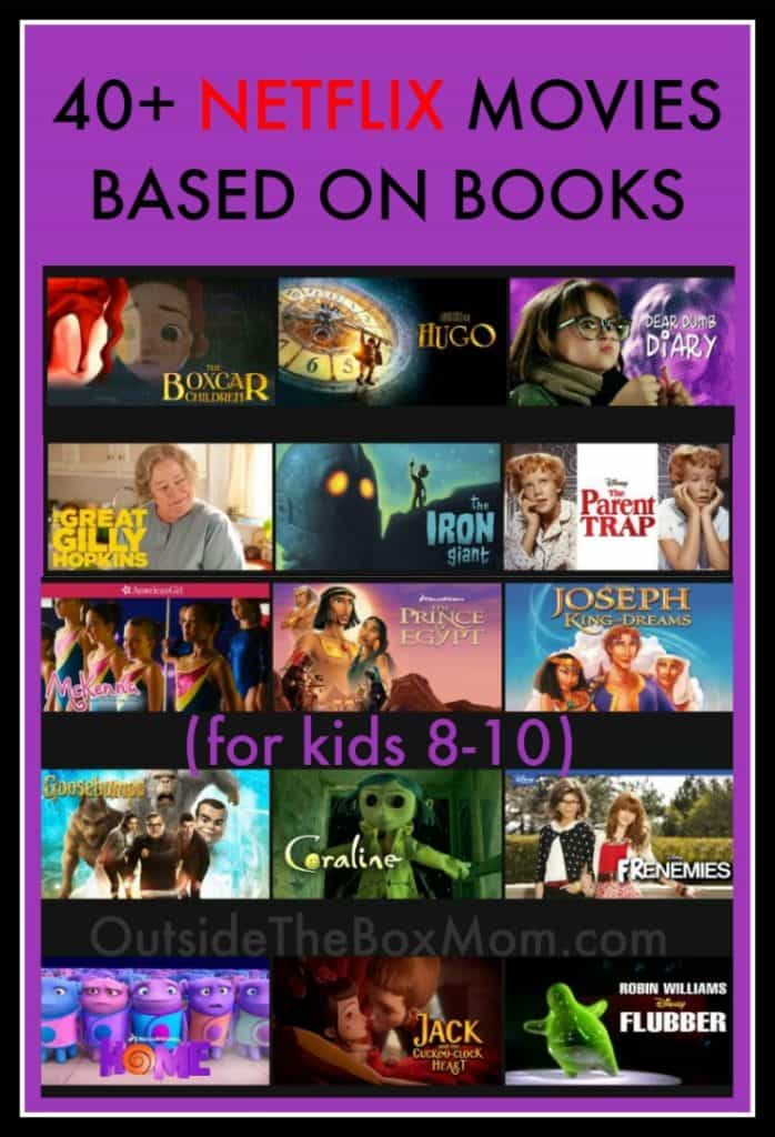 40+ Netflix Movies Based On Books (For Kids 8-10)