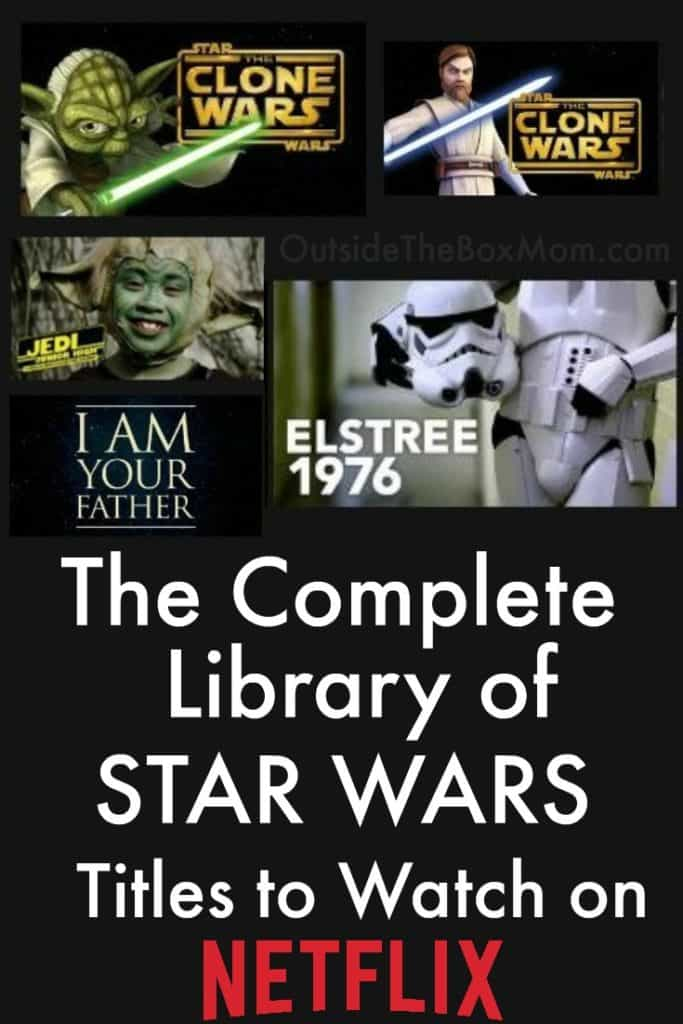 The Complete Library Of Star Wars Titles on Netflix to Watch