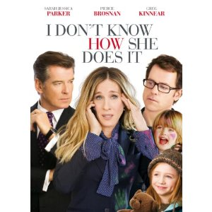What I learned from the movie I Don't Know How She Does It