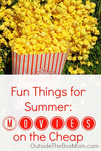 Fun Things to Do in the Summer: Movies on the Cheap