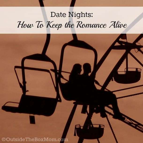 Date Nights: How To Keep the Romance Alive