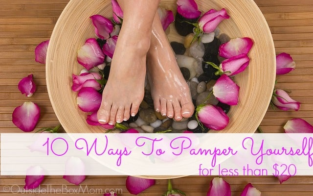 11 Ways To Pamper Yourself For Less Than $20