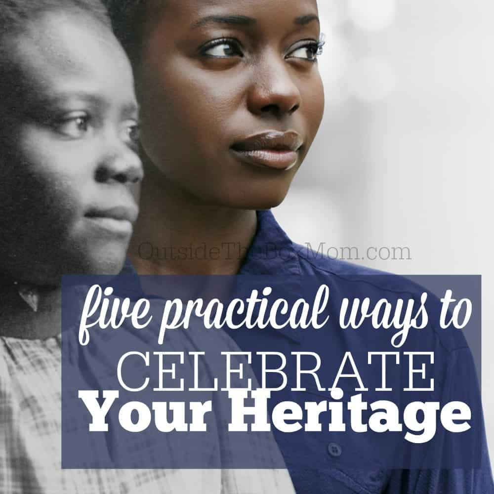 What we learn in school is often only the top of the historical iceberg. It takes personal responsibility and motivation to truly learn about one's heritage and history. Read about five practical ways you can celebrate your heritage today and every day.