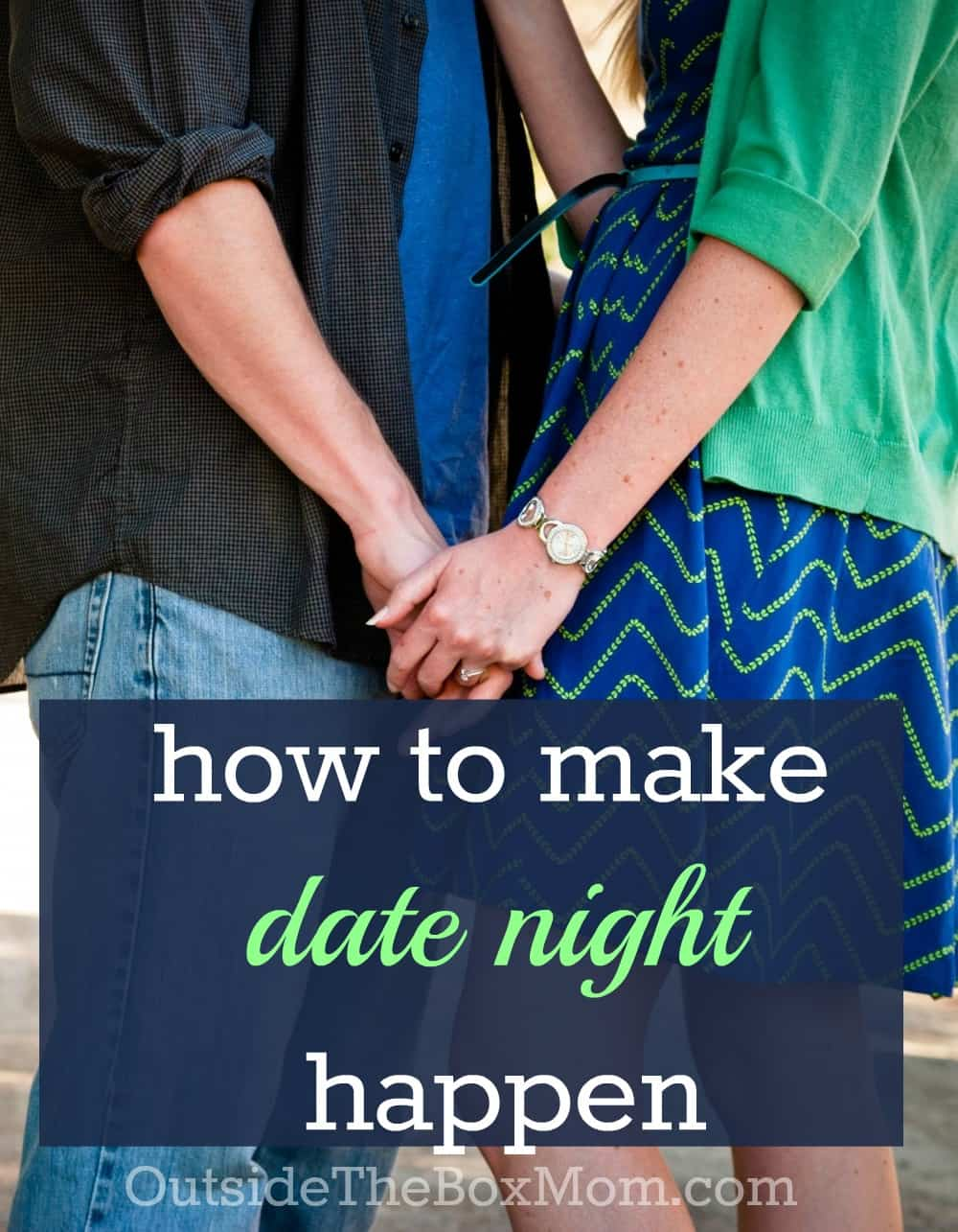 How to make a girl you're dating want you more