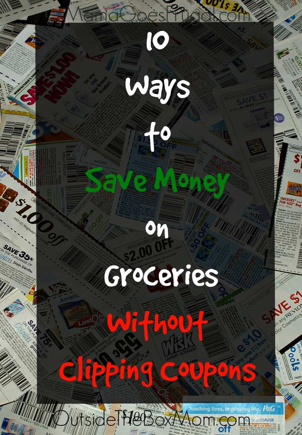 Clipping coupons can be time-consuming, all-encompassing, part-time job. Yes, you can get great savings, but what do those savings cost you? Here are 10 Ways to Save Money on Groceries Without Clipping Coupons. | OutsideTheBoxMom.com