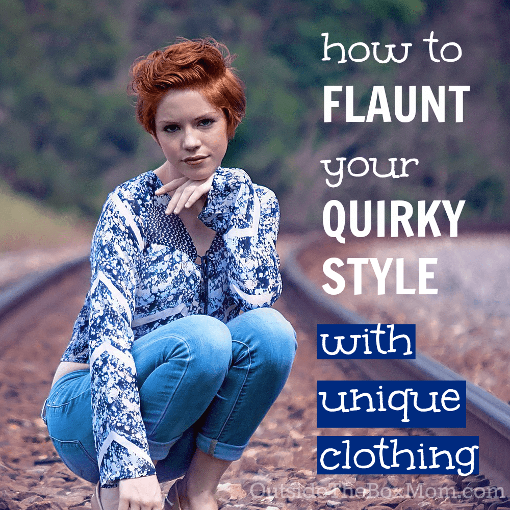 How to Wear Unique Clothing to Flaunt Your Quirky Style