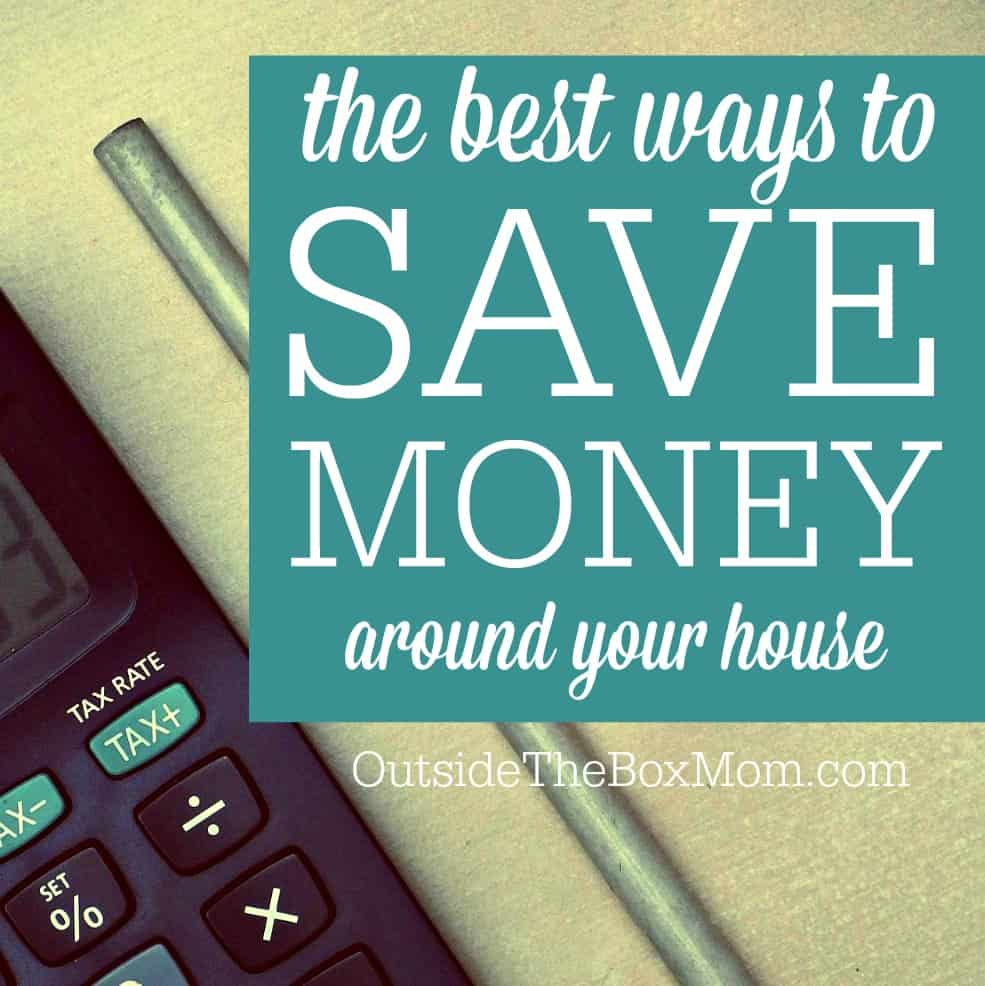 the best ways to save money around your house working