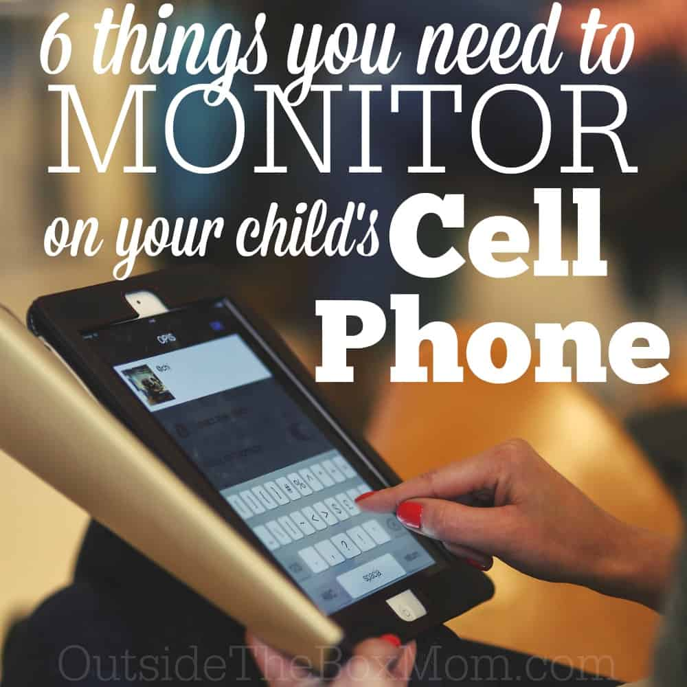 6 Things You Need to Monitor on Your Child's Cell Phone