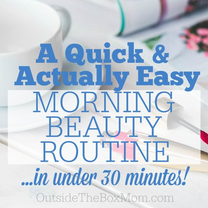 A Quick & Actually Easy Morning Beauty Routine