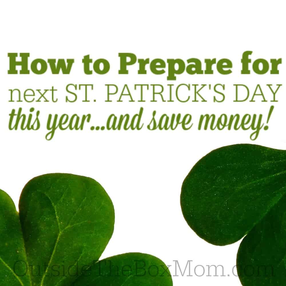 How to Prepare for Next St. Patrick's Day This Year