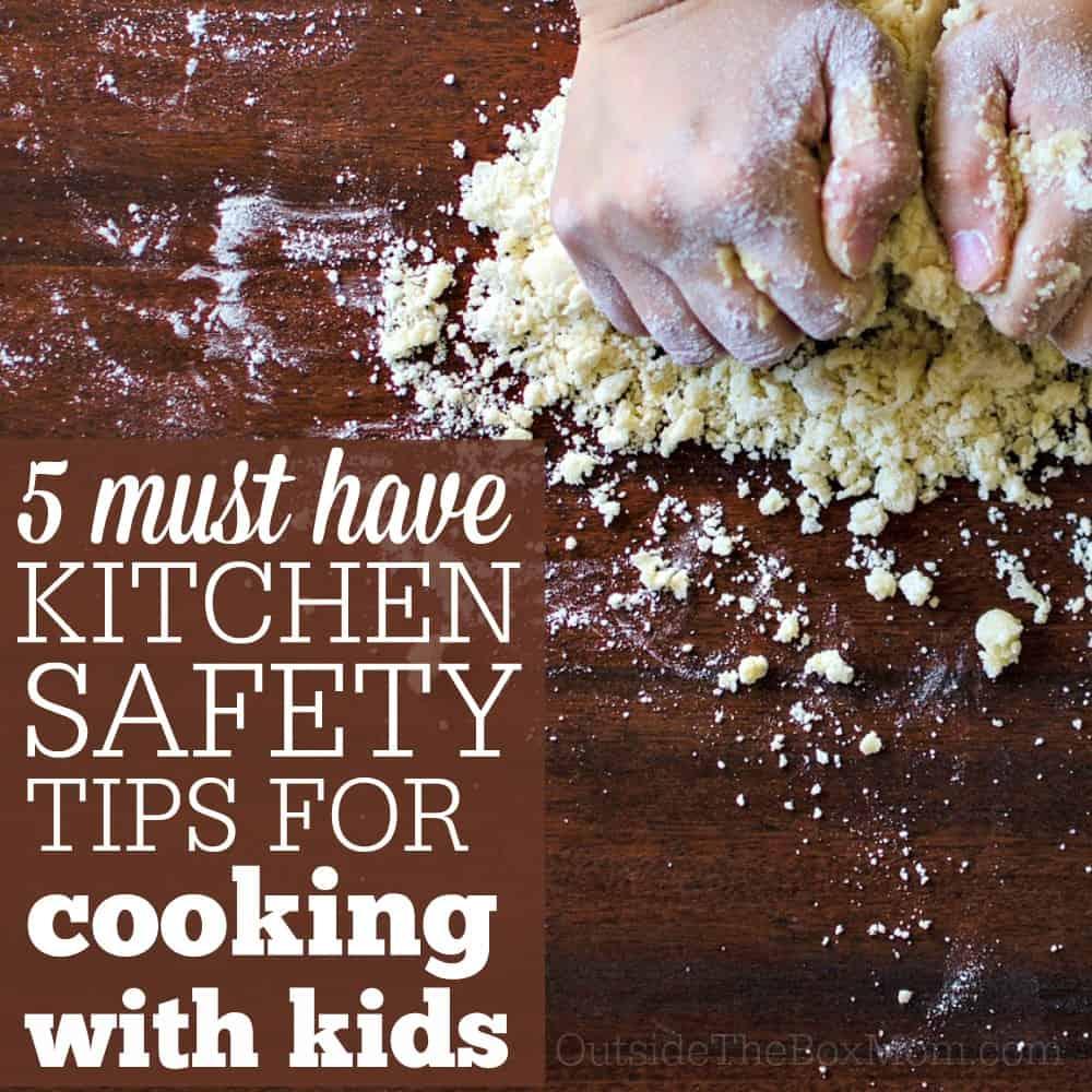 Kitchen Safety With Kids - Working Mom Blog