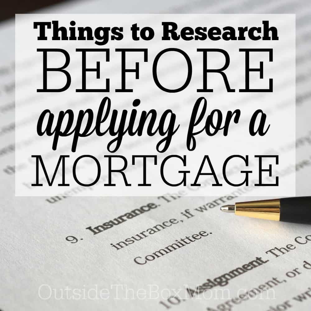 Five Things You Should Research Before Applying for a Mortgage