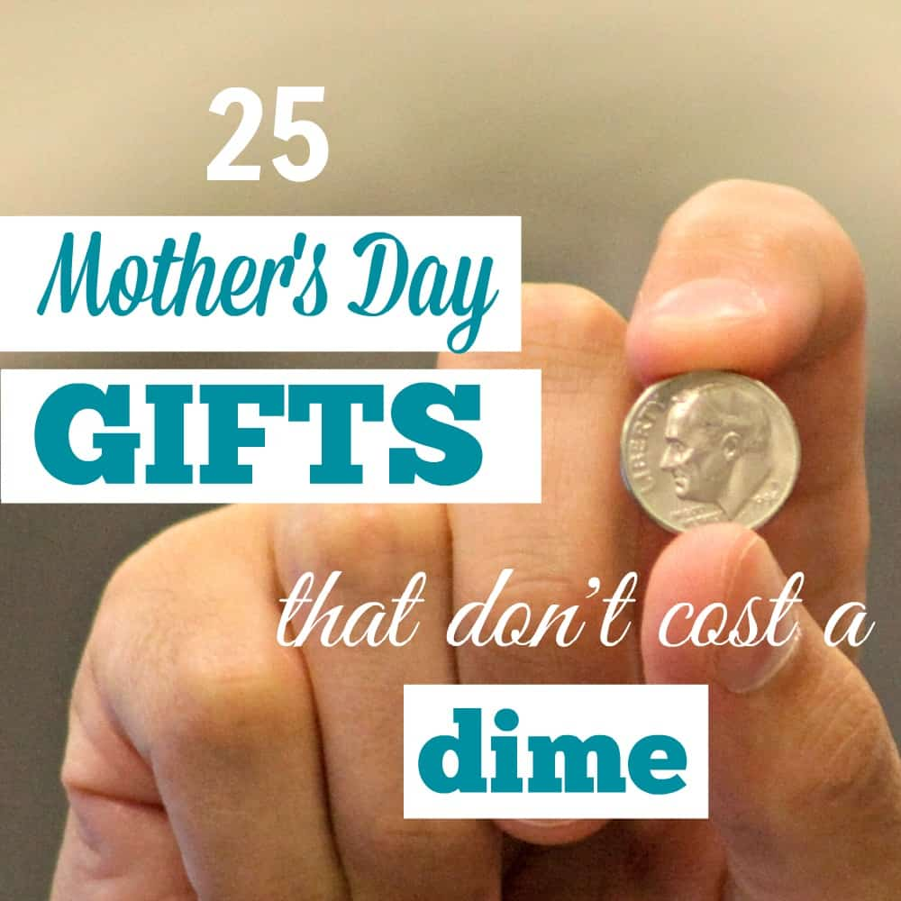 25 Mother's Day Gifts That Won't Cost You a Dime
