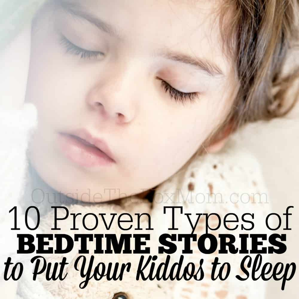 10 Awesome Types of Bedtime Stories Your Kiddos Will Love