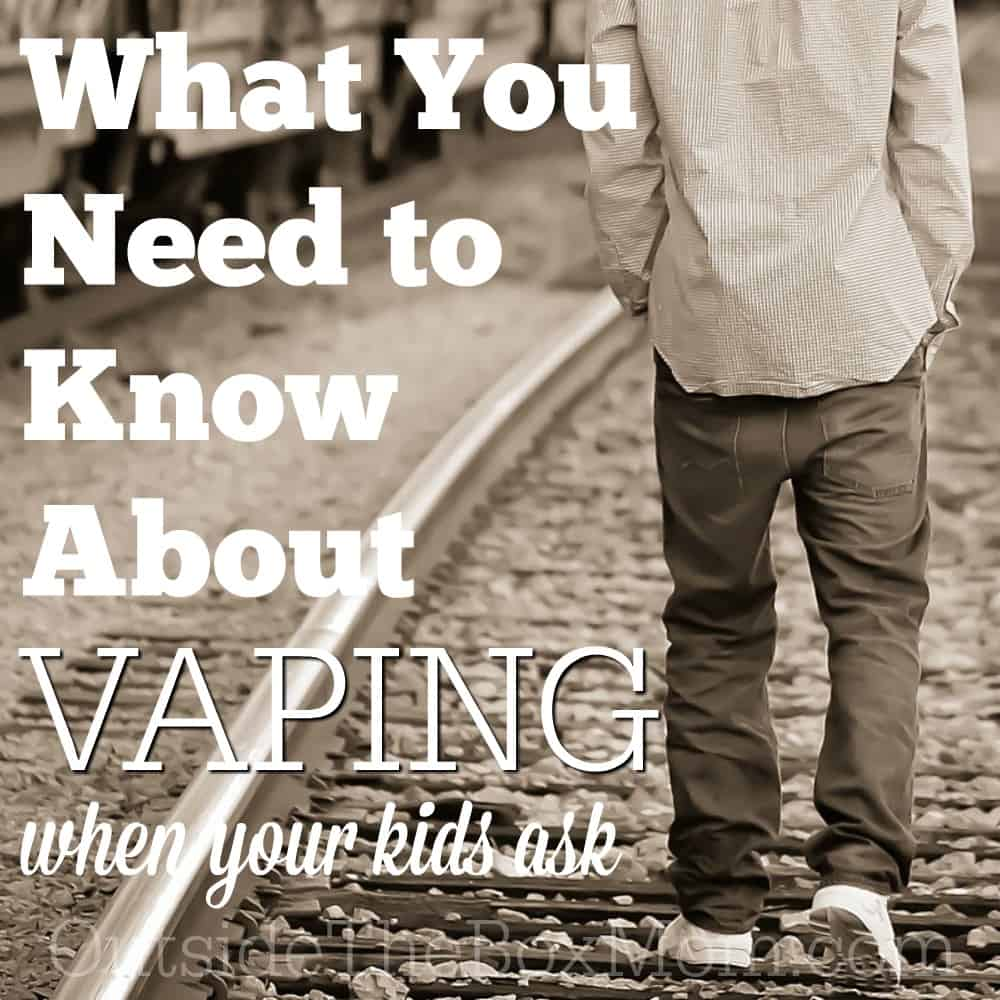 What You Need to Know About Vaping When Your Kids Ask