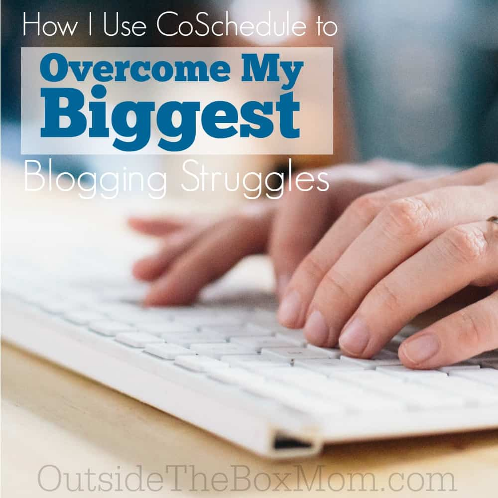 How I Use CoSchedule to Overcome My Biggest Blogging Struggles