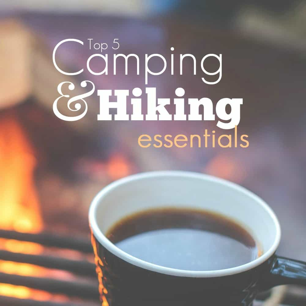 Top 10 Camping And Hiking Essentials