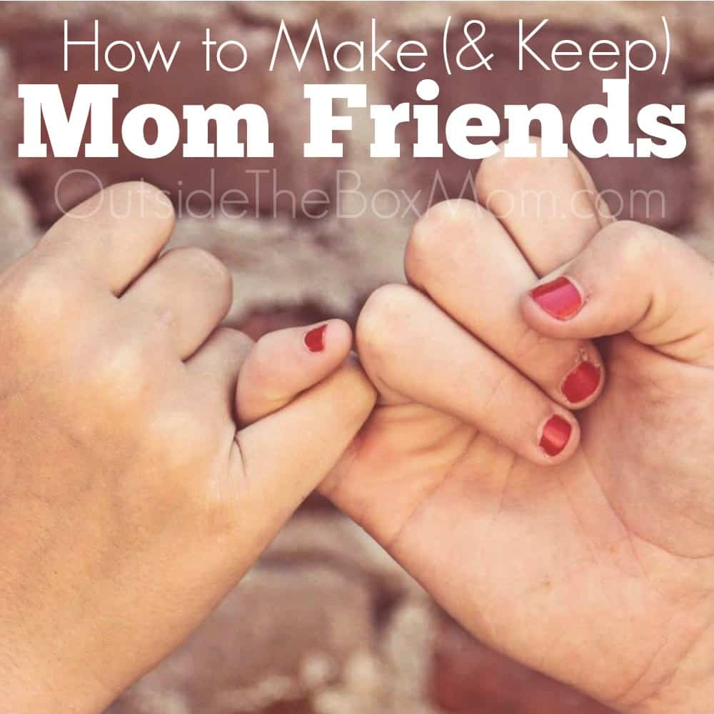 How to Make (& Keep) Mom Friends
