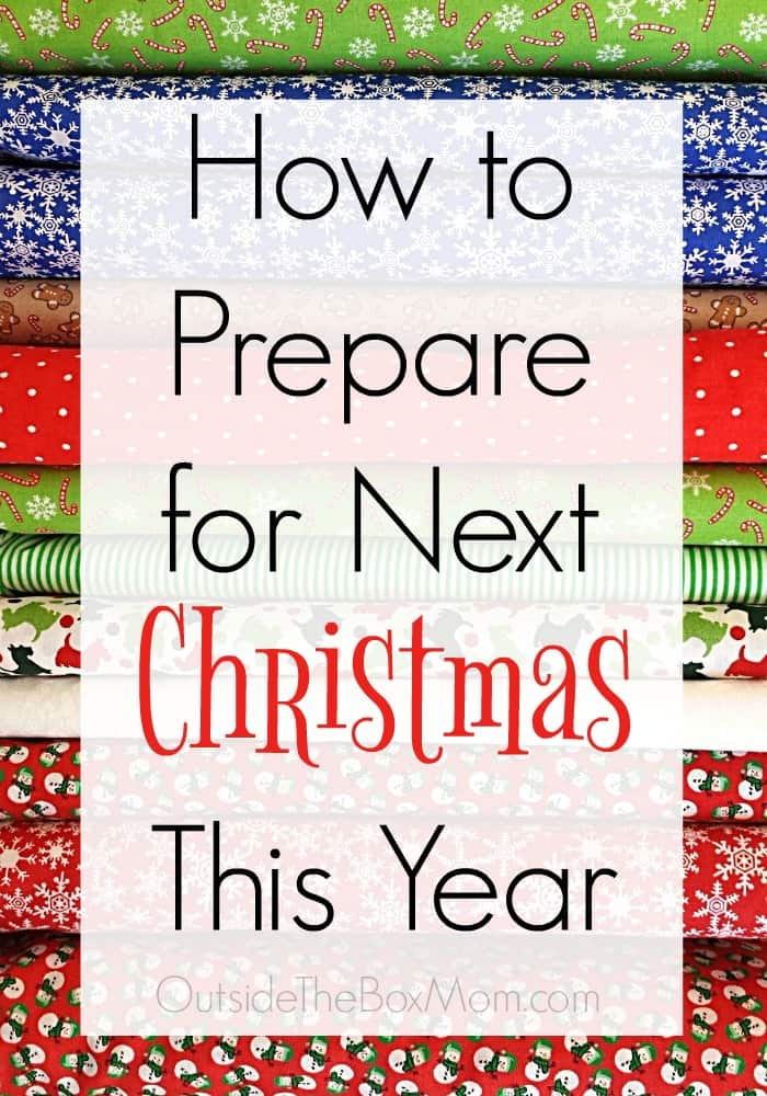 How to Prepare for Next Christmas This Year