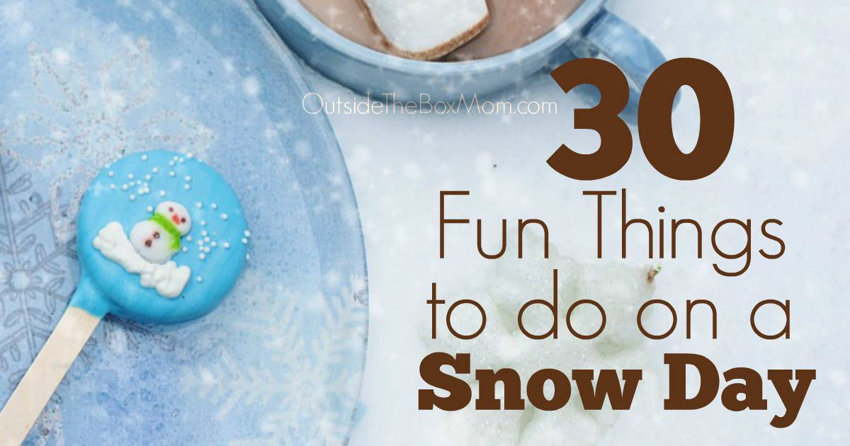 How To Make The Best Out Of A Snow Day Working Mom Blog