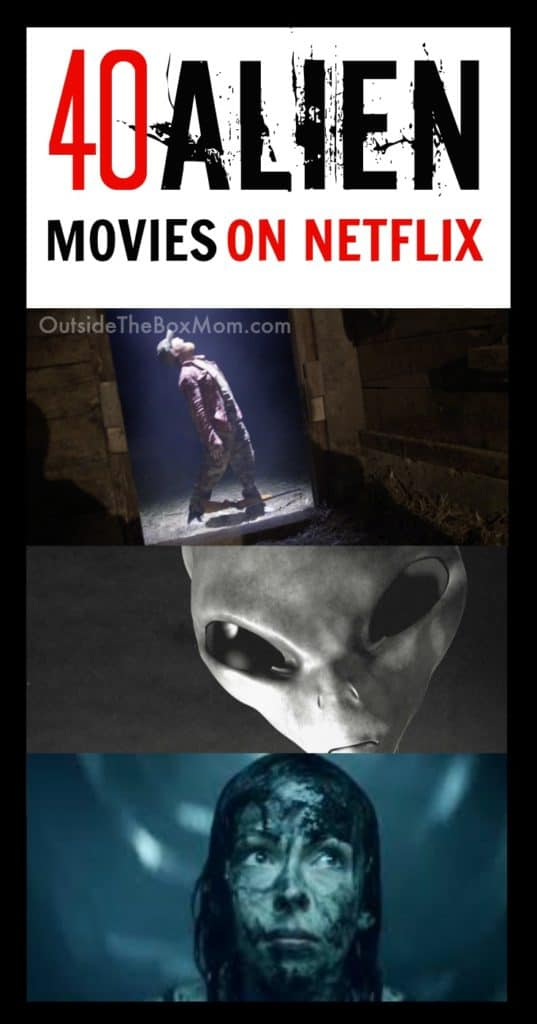 40 Out Of This World Alien Movies On Netflix