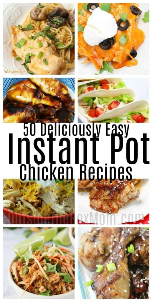 50 Deliciously Easy Instant Pot Chicken Recipes