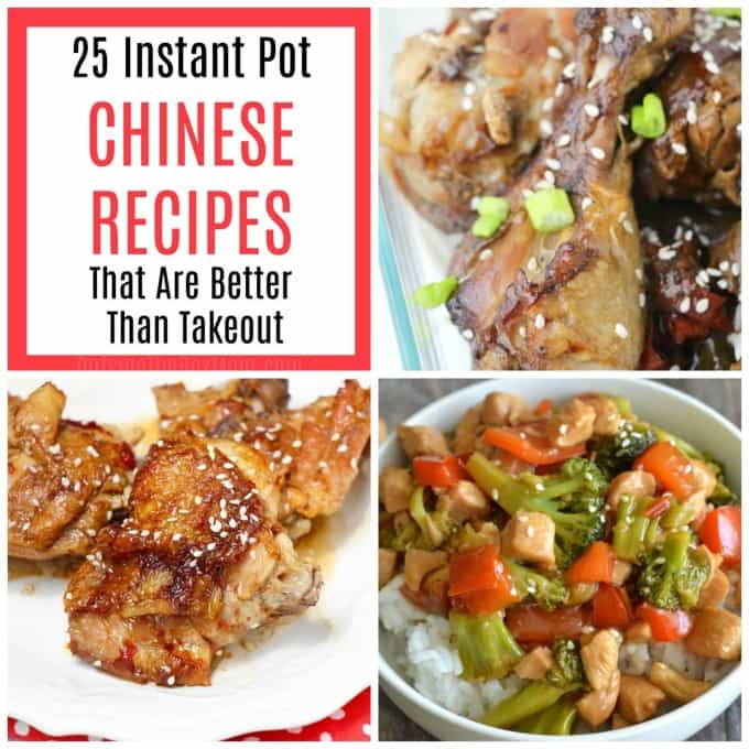 25 Instant Pot Chinese Recipes That Are Better Than Takeout