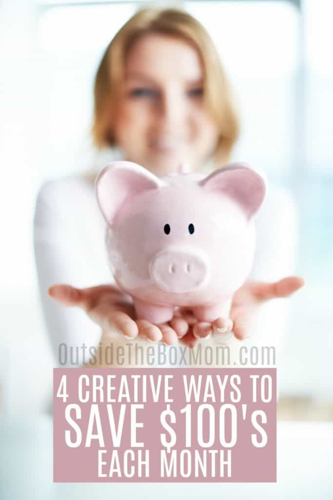 4 Creative Ways to Save Money Each Month