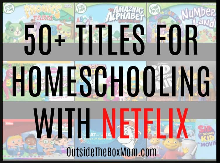 50+ Titles for Homeschooling With Netflix