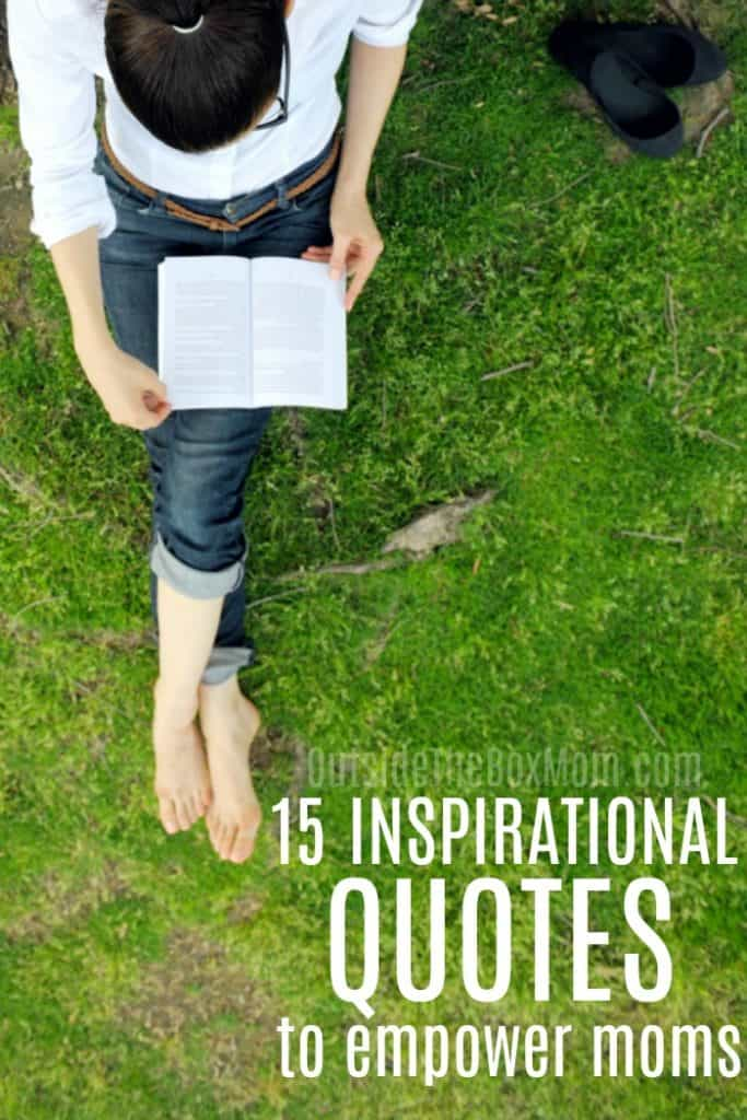 15 Inspirational Mom Quotes