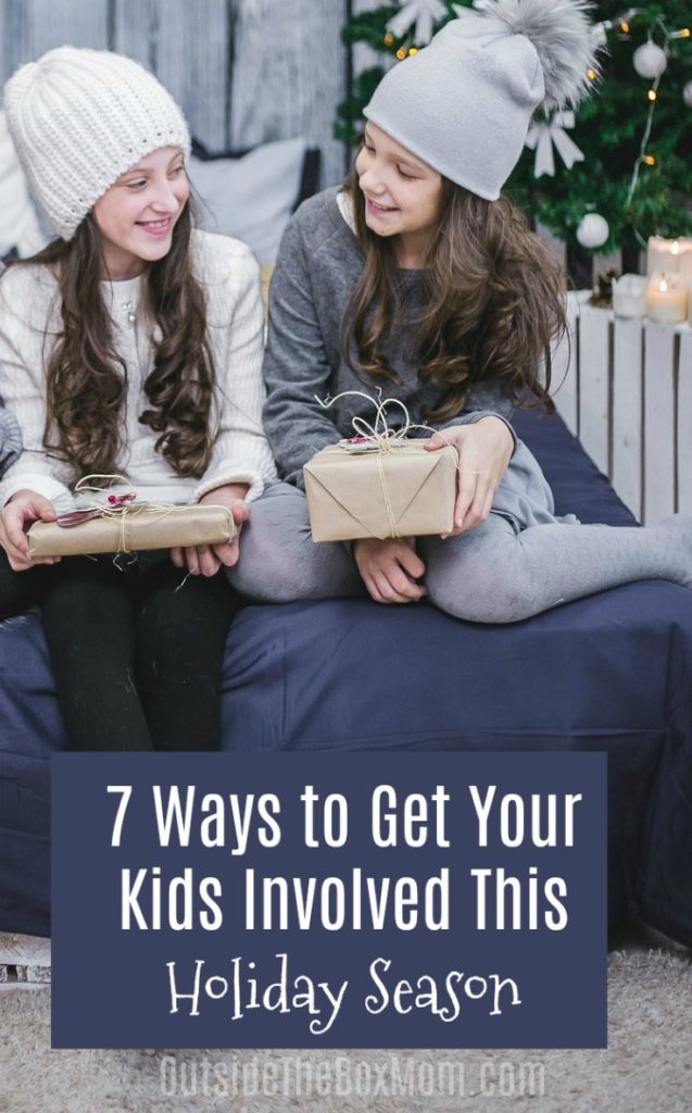 7 Ways to Get Your Kids Involved This Holiday Season