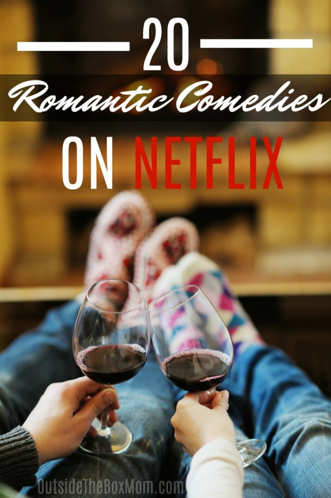 Romantic Comedies on Netflix | Valentine's Day Movies on Netflix